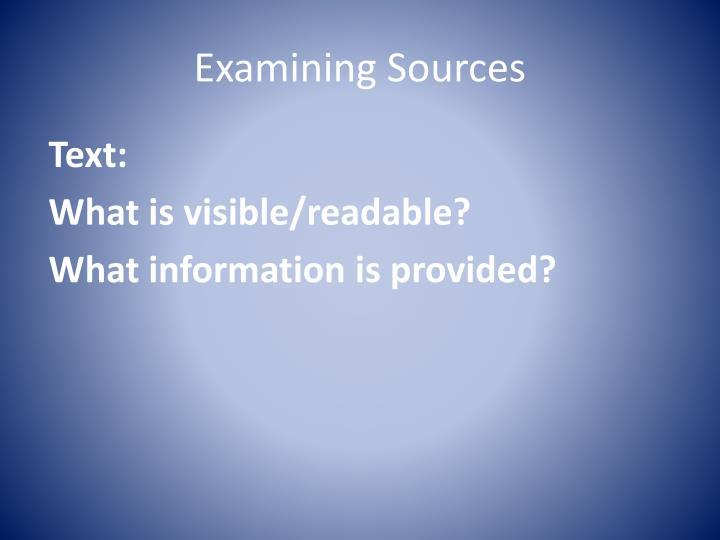 Examining Sources