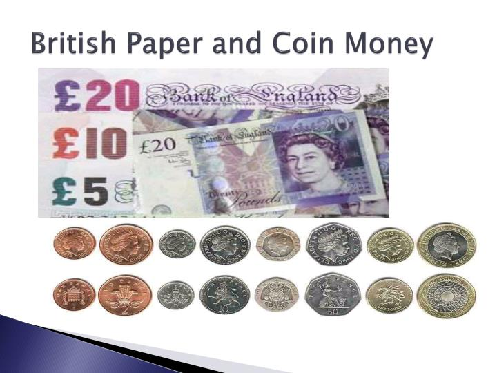 British Paper and Coin Money