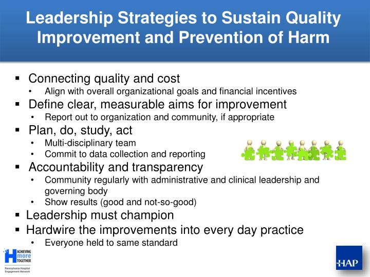 Leadership Strategies to Sustain Quality Improvement and Prevention of Harm