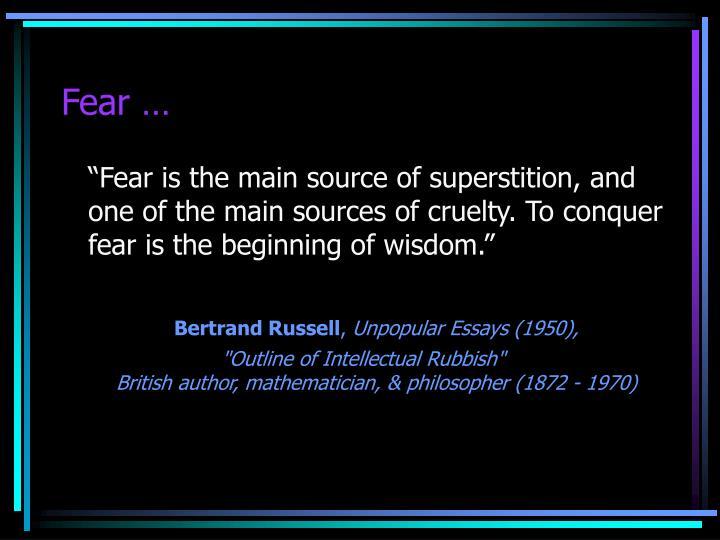 Fear …