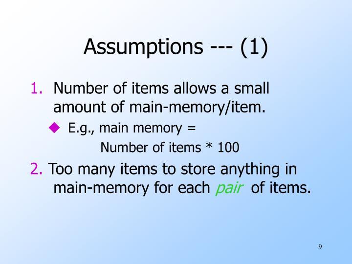 Assumptions --- (1)