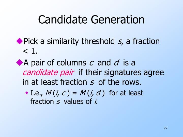 Candidate Generation