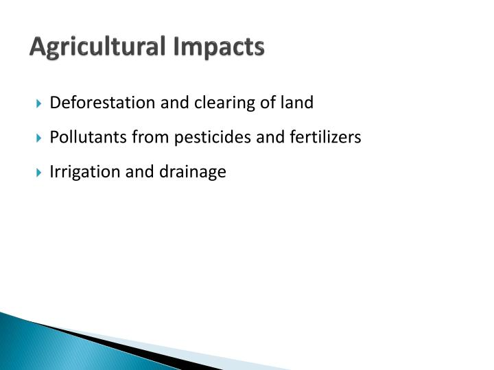 Agricultural Impacts