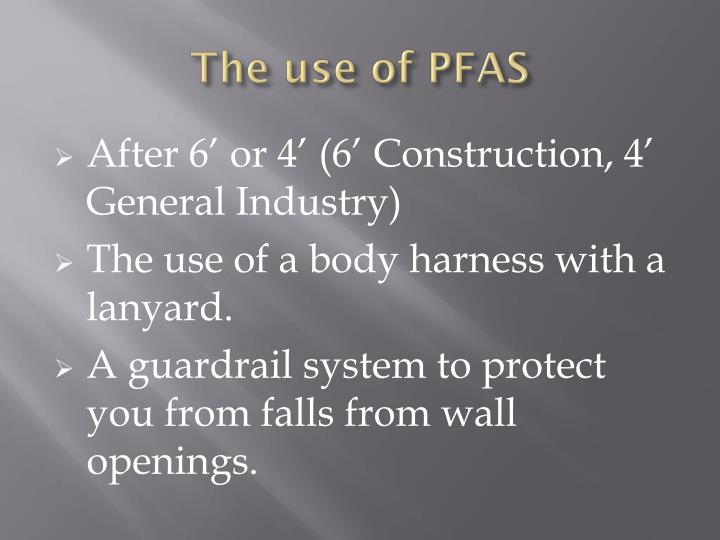 The use of PFAS