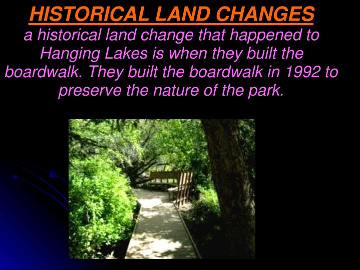 HISTORICAL LAND CHANGES