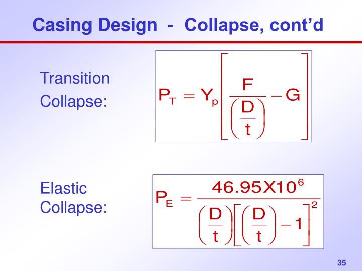 Casing Design  -  Collapse, cont'd