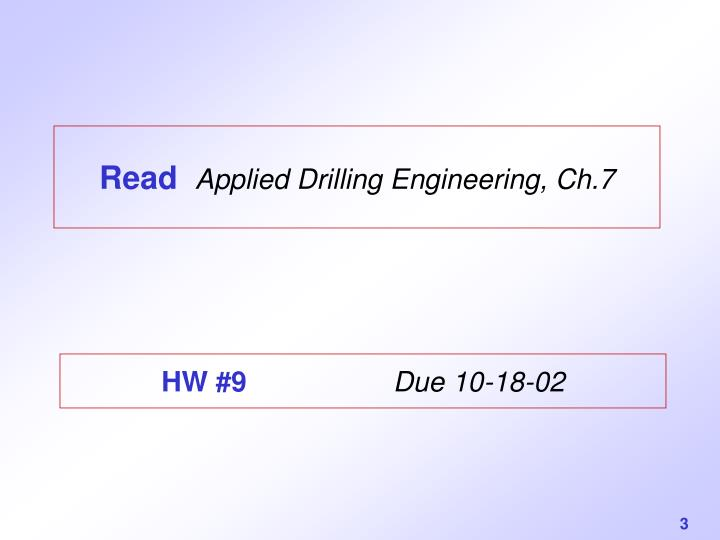 Read applied drilling engineering ch 7