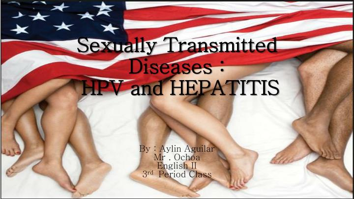 Sexually transmitted diseases hpv and hepatitis