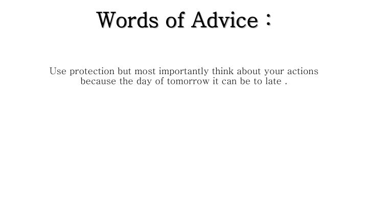 Words of Advice :
