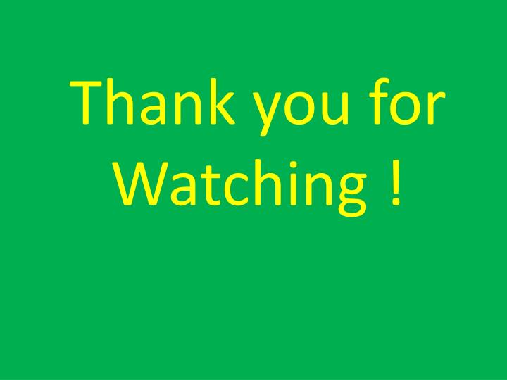 Thank you for Watching !