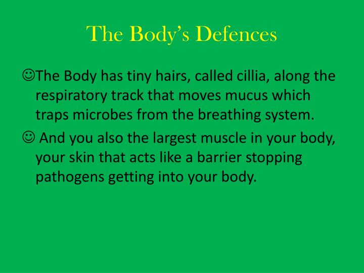 The Body's Defences