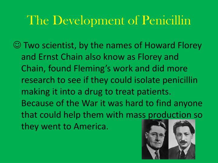 The Development of Penicillin