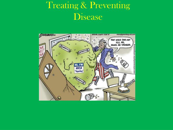 Treating & Preventing
