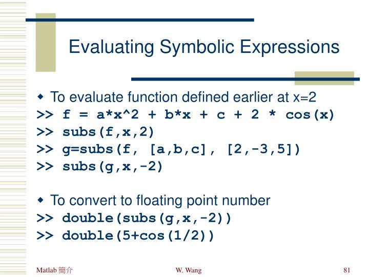 Evaluating Symbolic Expressions