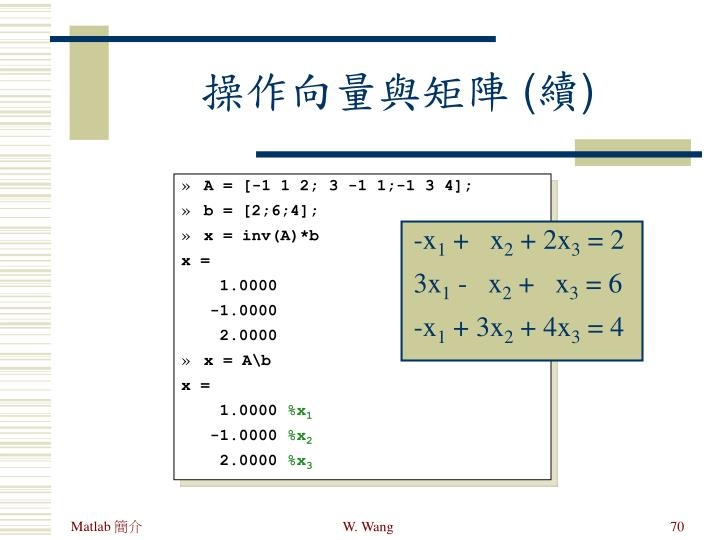 A = [-1 1 2; 3 -1 1;-1 3 4];