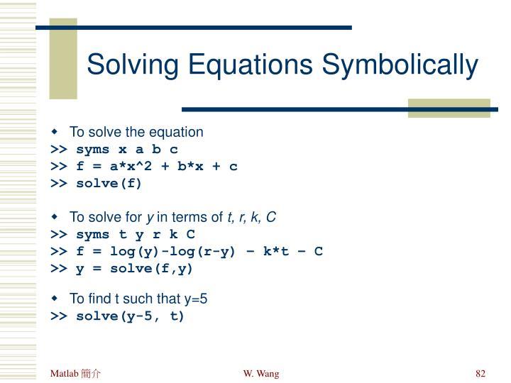 Solving Equations Symbolically