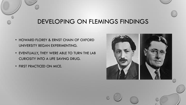 Developing on Flemings findings
