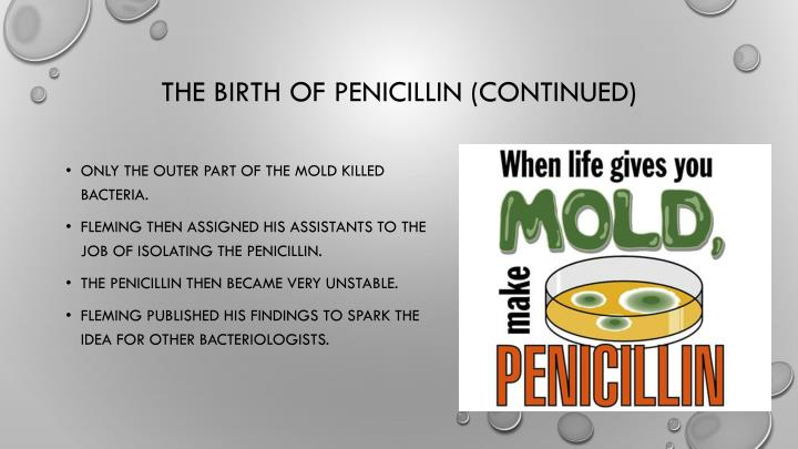 The birth of penicillin (continued)