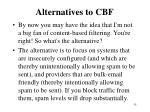 alternatives to cbf