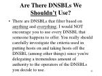 are there dnsbls we shouldn t use