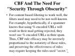 cbf and the need for security through obscurity