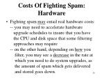 costs of fighting spam hardware