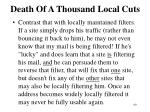 death of a thousand local cuts