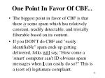 one point in favor of cbf