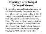teaching users to spot defanged viruses