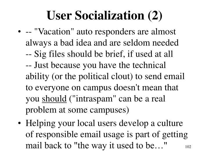 User Socialization (2)