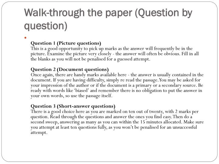 Walk-through the paper (Question by question