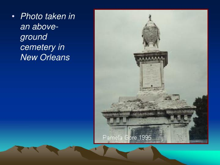 Photo taken in an above-ground cemetery in New Orleans