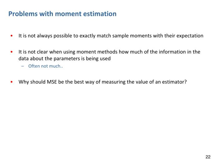 Problems with moment estimation
