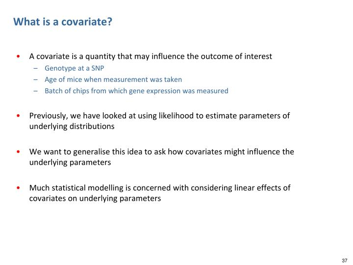 What is a covariate?