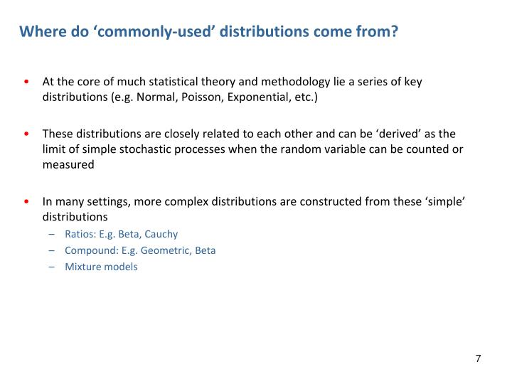 Where do 'commonly-used' distributions come from?