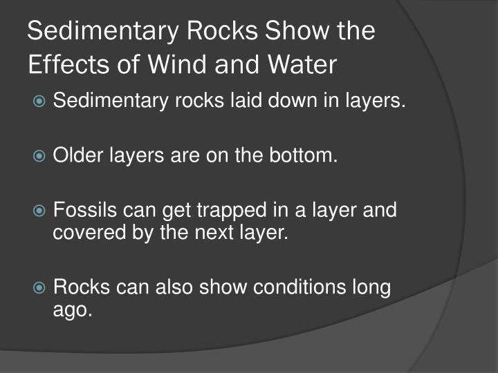 Sedimentary Rocks Show the Effects of Wind and Water