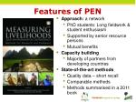 features of pen