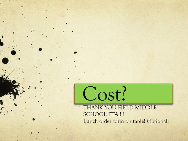 Cost?