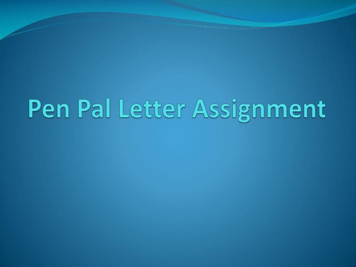 pen pal letter assignment