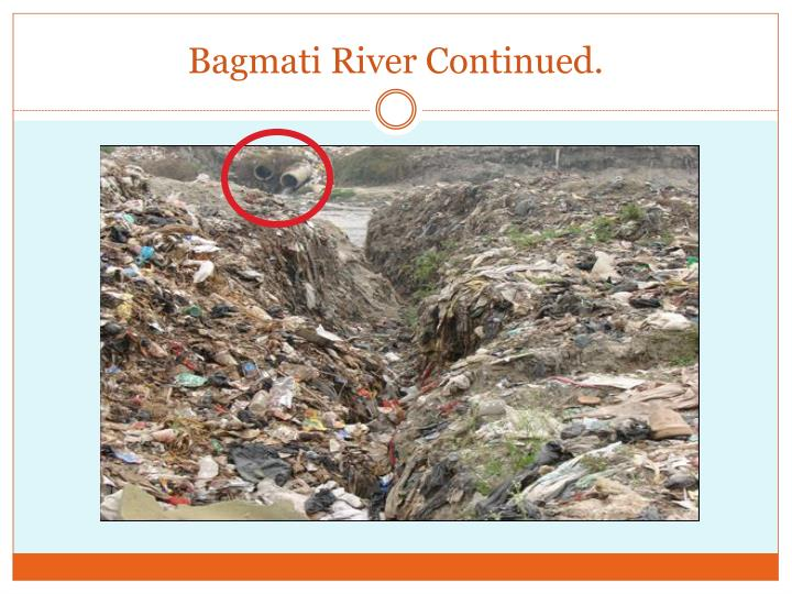 Bagmati River Continued.