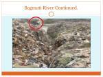 bagmati river continued