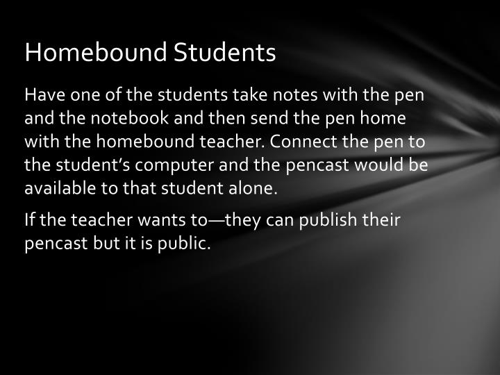 Homebound Students