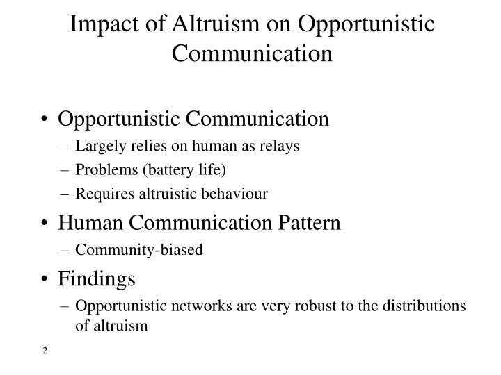 Impact of altruism on opportunistic communication