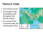 theme 6 trade