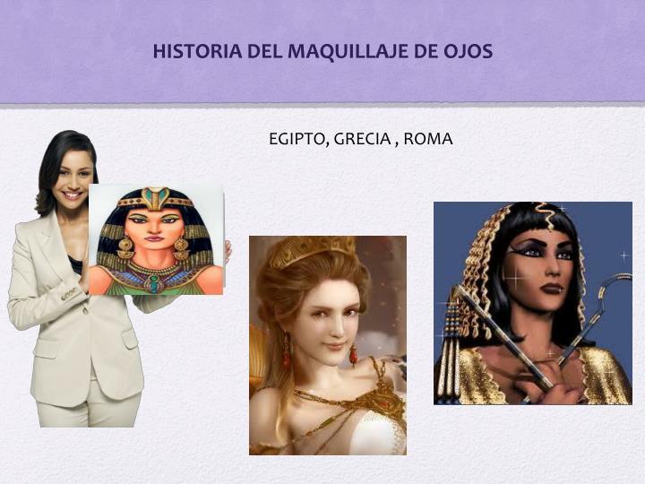 HISTORIA DEL MAQUILLAJE DE OJOS