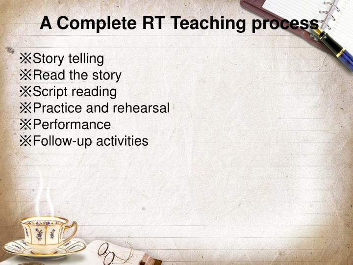 A Complete RT Teaching process