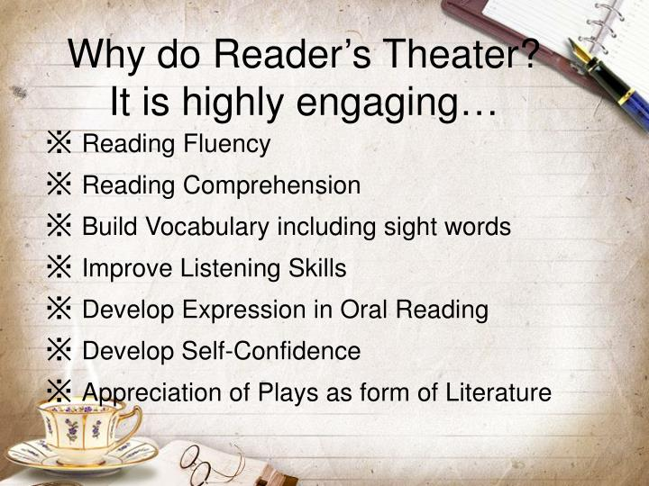 Why do Reader's Theater?