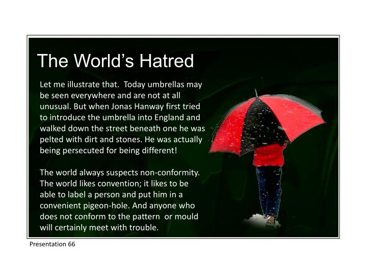The World's Hatred