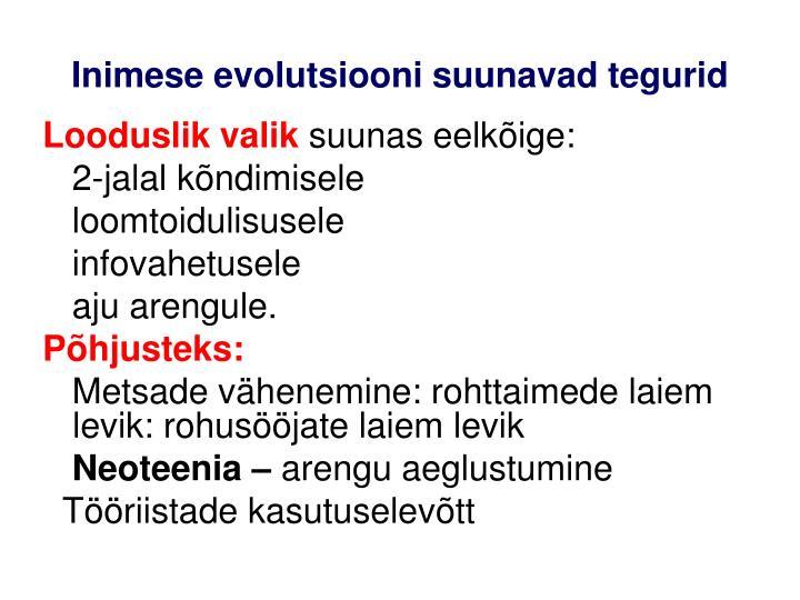 Inimese evolutsiooni suunavad tegurid