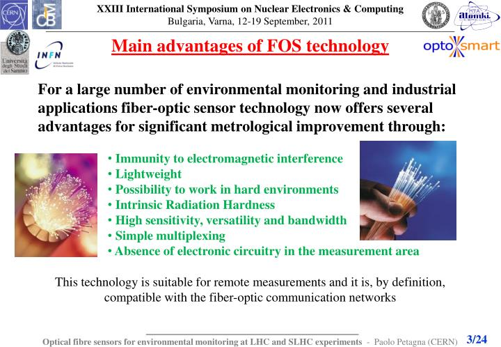Main advantages of FOS technology